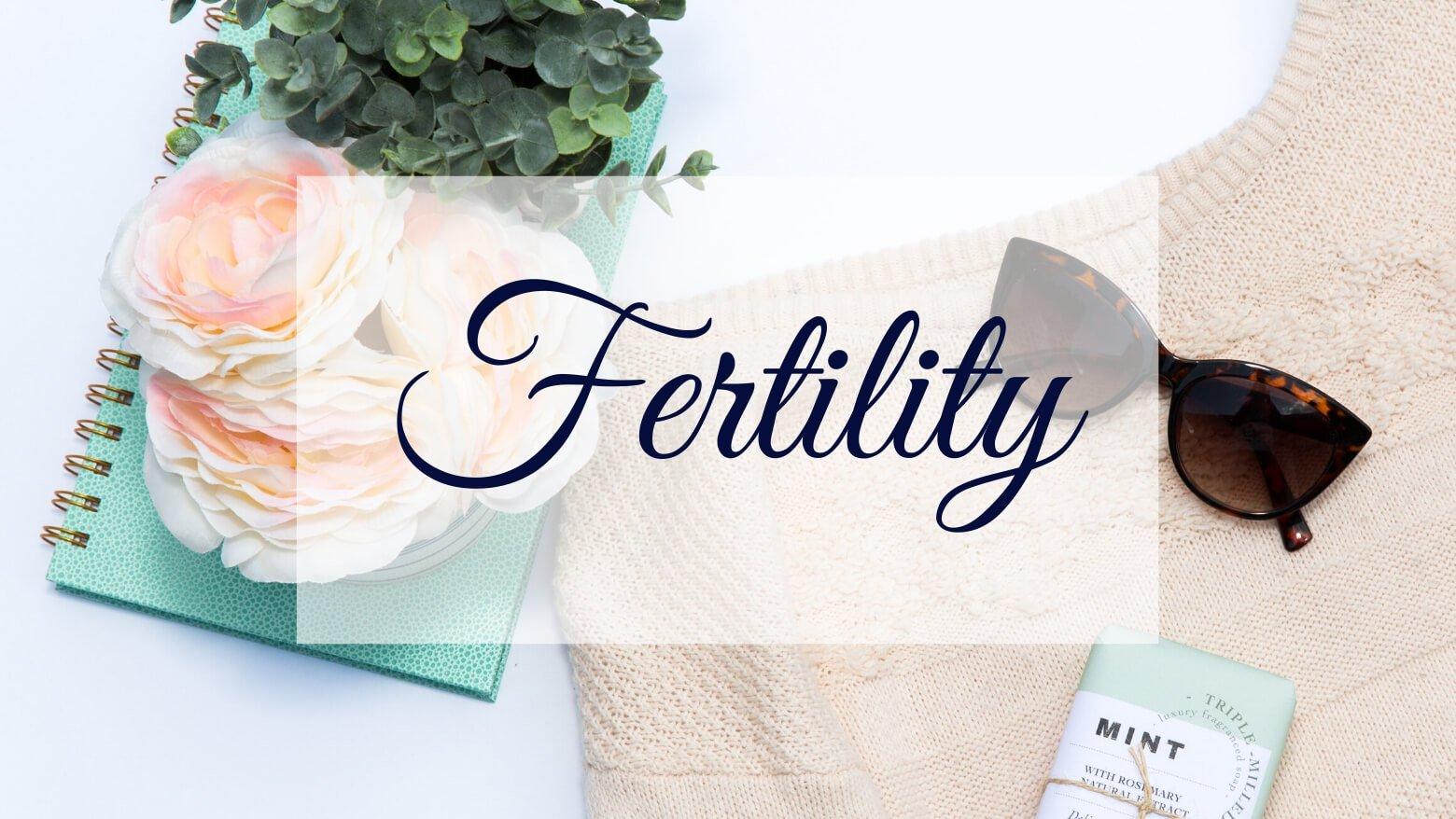 Fertility blog posts