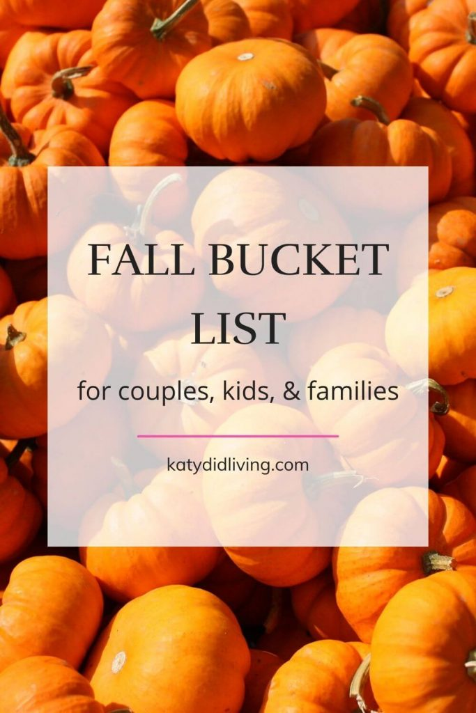 """Pinnable image """"Fall bucket list for couples, kids, & families"""" text overlay with image of lots of tiny pumpkins."""